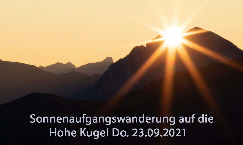 Sonnenaufgangswanderung Hohe Kugel